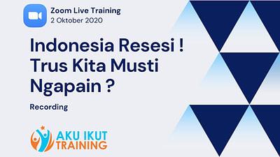 Indonesia Resesi Trus Kita Musti Ngapain (720)